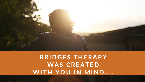 Bridges therapy person centered services